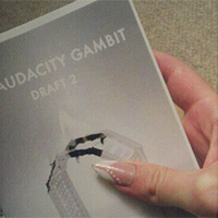 An early physical copy of a draft of The Audacity Gambit