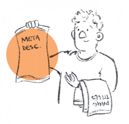 "Person with several things draped over one arm (one is labeled ""Page titles""), holding up another (labelled ""Meta desc."")."