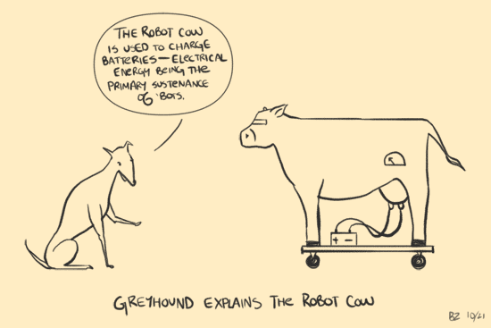 Greyhound & Robot Cow