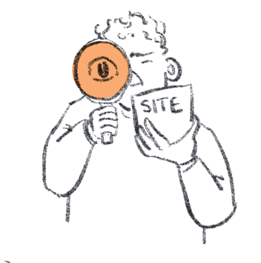 """Simple illustration of person holding a maginifying glass while inspecting an object labelled """"SITE"""""""